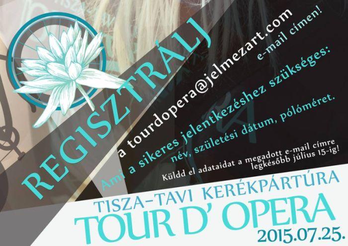 Tour D'Opera Tisza-tavi kulturális kerékpártúra regisztráció plakát